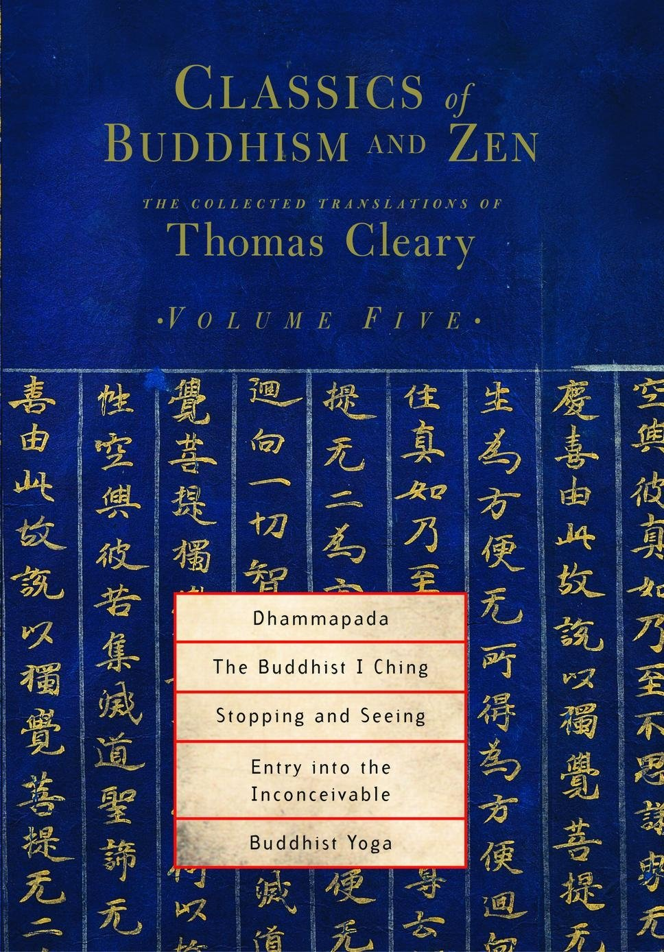 classics-of-buddhism-and-zen-volume-five-the-collected-translations-of-thomas-cleary