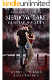 Shadow Lake Vampire Society: The Vision