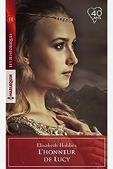 L'honneur de Lucy (Les Historiques) (French Edition) Kindle Edition