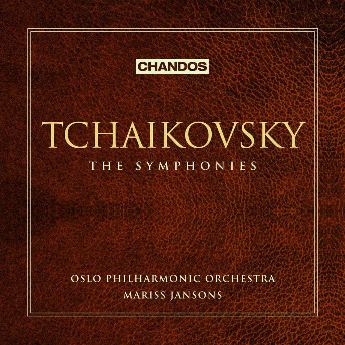 Tchaikovsky: The Symphonies by Chandos