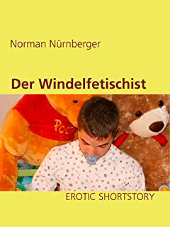 Das Windelgefühl Ebook Norman Nürnberger Amazonde Kindle Shop
