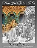 The Twelve Dancing Princesses: Grayscale Adult Coloring Book (Beautiful Fairy Tales) (Volume 1)