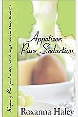 Appetizer: Pure Seduction (Regency Banquet Book 1) Kindle Edition