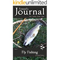 Fly Fishing: Fennel's Journal No. 5 (English Edition)