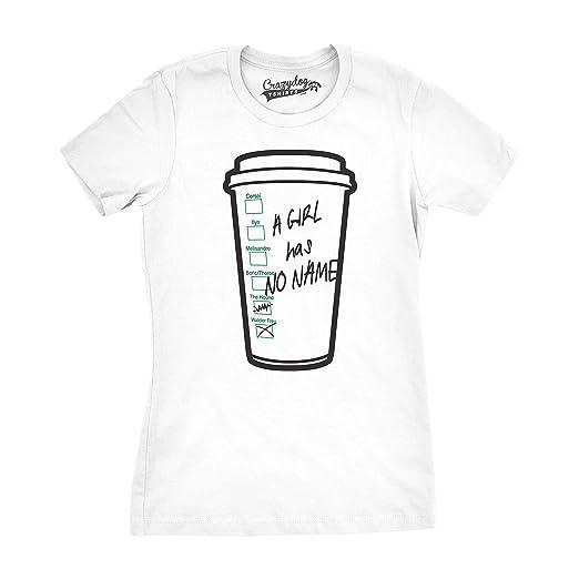 b345055c9 Womens Girl Has No Name Funny Coffee Cup Tee Hilarious TV Shirts Novelty T  Shirt (