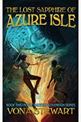 The Lost Sapphire of Azure Isle (Shadow Sovereign Book 2) Kindle Edition