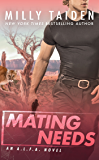 Mating Needs (An A.L.F.A. Novel Book 2)