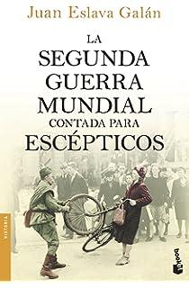 Historia de España contada para escépticos: 7 Divulgación: Amazon.es: Eslava Galán, Juan: Libros