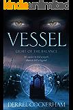 Vessel: Light of the Balance