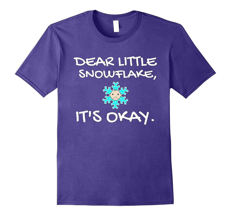 Snowflake Cries T-Shirt Dear Little Snowflake Tee-Vaci
