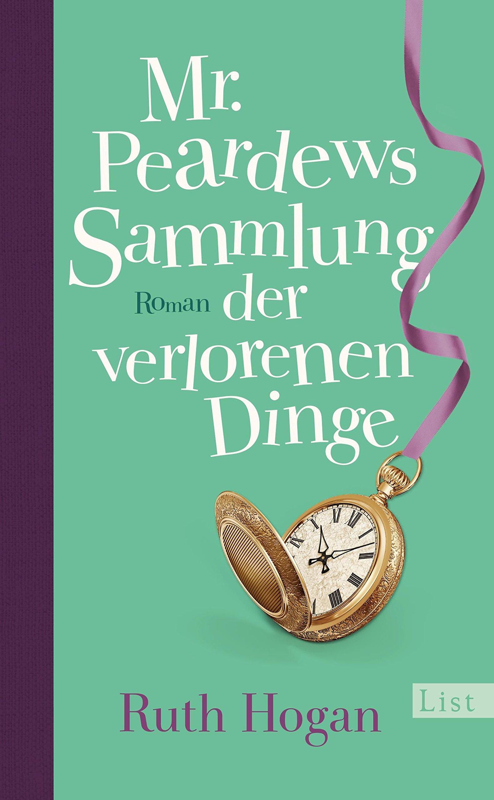 Ruth Hogan – Mr. Peardrews Sammlung der verlorenen Dinge