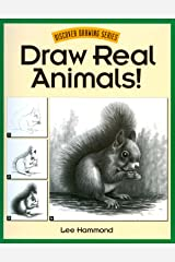 Draw Real Animals! (Discover Drawing) Kindle Edition