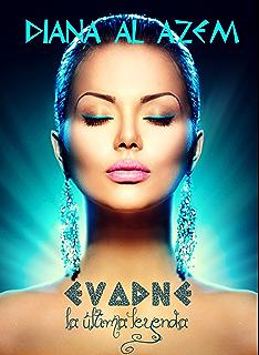 Evadne, la última leyenda (Spanish Edition)