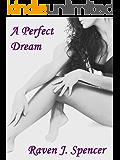 A Perfect Dream