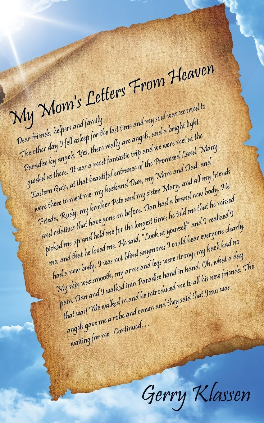my moms letters from heaven gerry klassen 9781628711462 amazoncom books