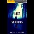 Lost Shadows: A Novel