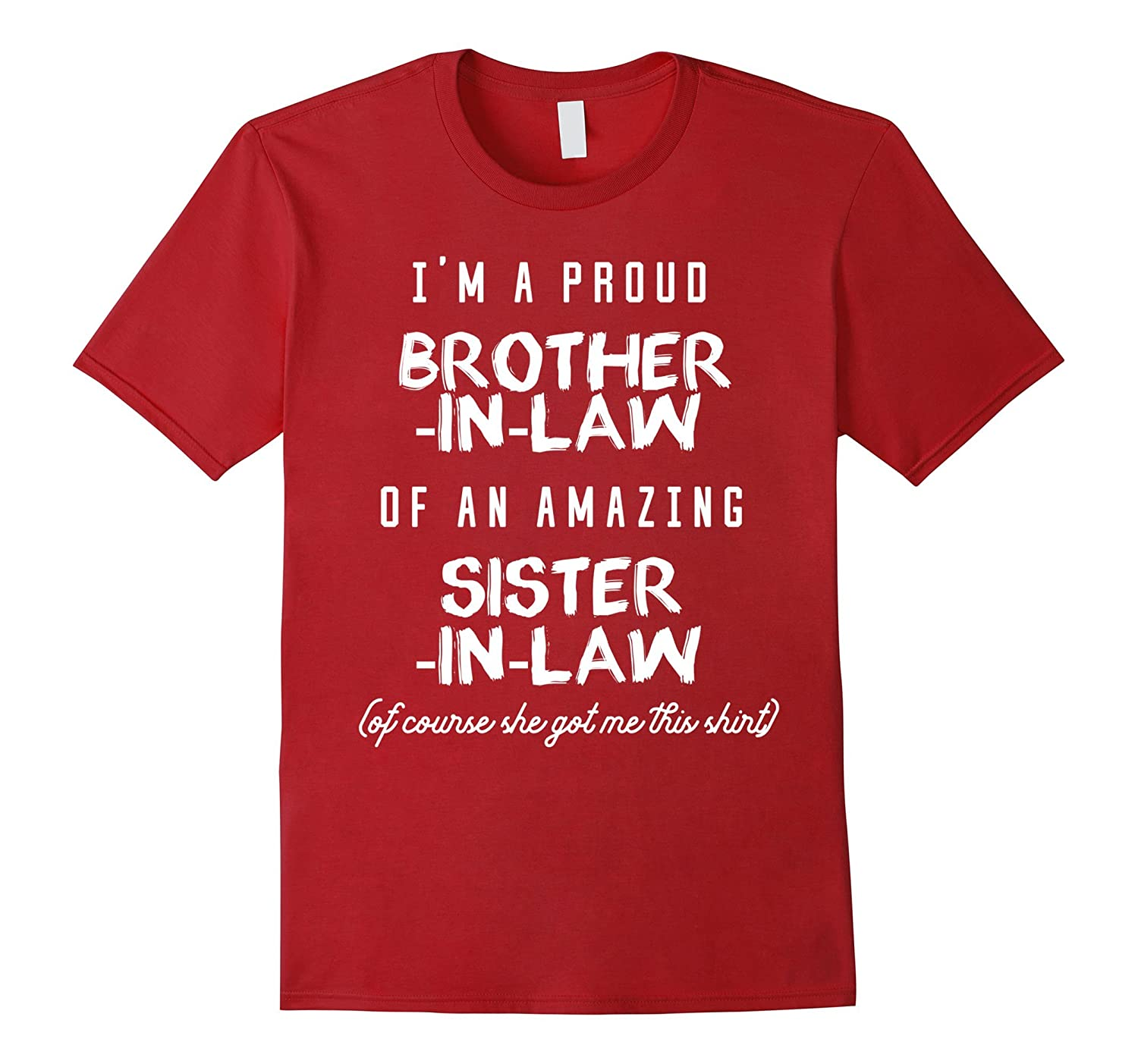 Mens Funny Tee -Proud Brother-in-Law Of An Amazing Sister-in-Law
