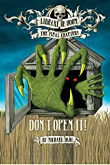 Don't Open It! (Library of Doom: The Final Chapters) Kindle Edition