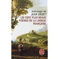 Les cent plus beaux poèmes de la langue française