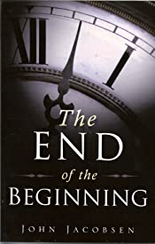 The End of the Beginning: Book Two