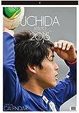2015カレンダー 内田篤人