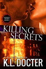 Killing Secrets (Thorne's Thorns Book 1) Kindle Edition