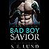 Bad Boy Savior: The Bad Boy Series: Book 4