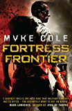 Fortress Frontier: A chilling military fantasy of high-stakes suspense (Shadow Ops Book 2)