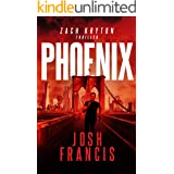 Phoenix: The Zach Kryton Introductory Series Book 3