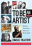 To Be An Artist