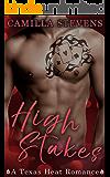 High Stakes: A Texas Heat Romance
