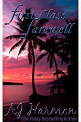 First Class Farewell (First Class series Book 9) Kindle Edition