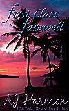 First Class Farewell (First Class series Book 9)