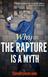 Why The Rapture Is a Myth