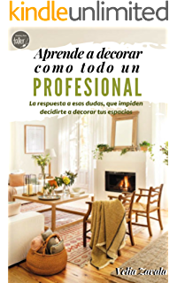 Diseño de interiores. Un manual para principiantes: Aprende ...