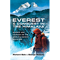 Everest & Conquest in the Himalaya: Science and Courage on the World's Highest Mountain (English Edition)