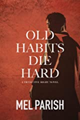 Old Habits Die Hard (Detective Rigby #2) Kindle Edition