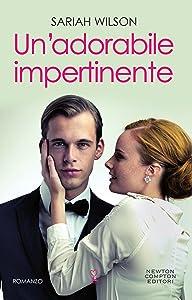 Un'adorabile impertinente (Italian Edition)