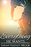 Everything He Wants (The Men of Wesley Lake Book 2)