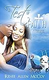 A Test of Faith (The True Love Novellas Book 3)