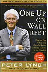 One Up on Wall Street: How to Use What You Already Know to Make Money in the Market Paperback