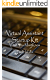 Virtual Assistant Startup Kit: What You Must Know (English Edition)