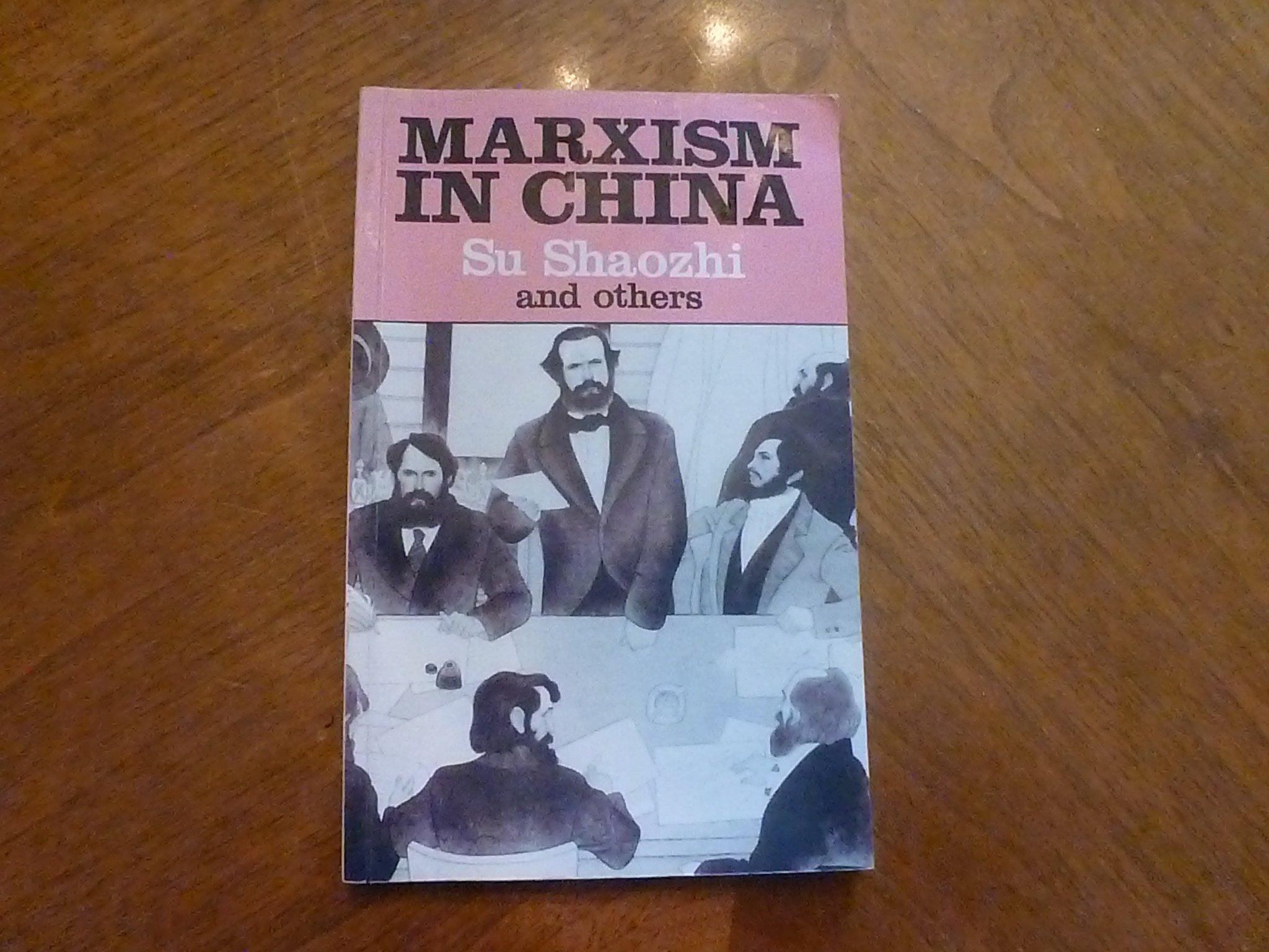 Marxism in China, Dakun, Wu; Renqian, Cheng; Shaozhi, Su; Xin, Ru