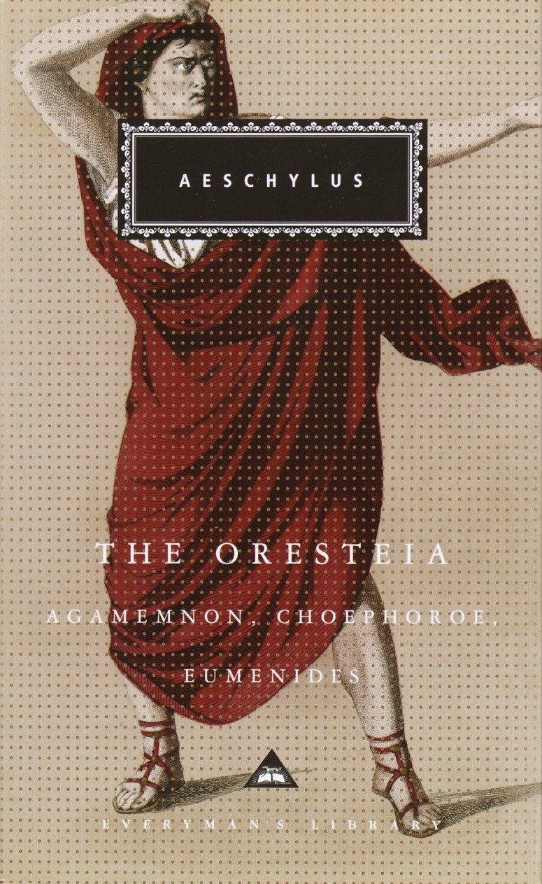 Download The Oresteia: Agamemnon, Choephoroe, Eumenides (Everyman's Library) pdf