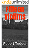 Fifteen Victims (Windy City Detectives Book 1)