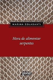 Hora de alimentar serpentes (Marina Colasanti)
