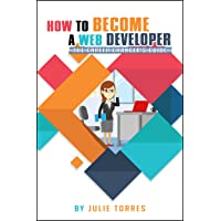 How to Become a Web Developer: The Career Changer's Guide