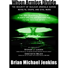 When Armies Divide: The Security of Nuclear Arsenals During Revolts, Coups, and Civil Wars