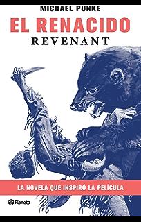 El renacido (Spanish Edition)