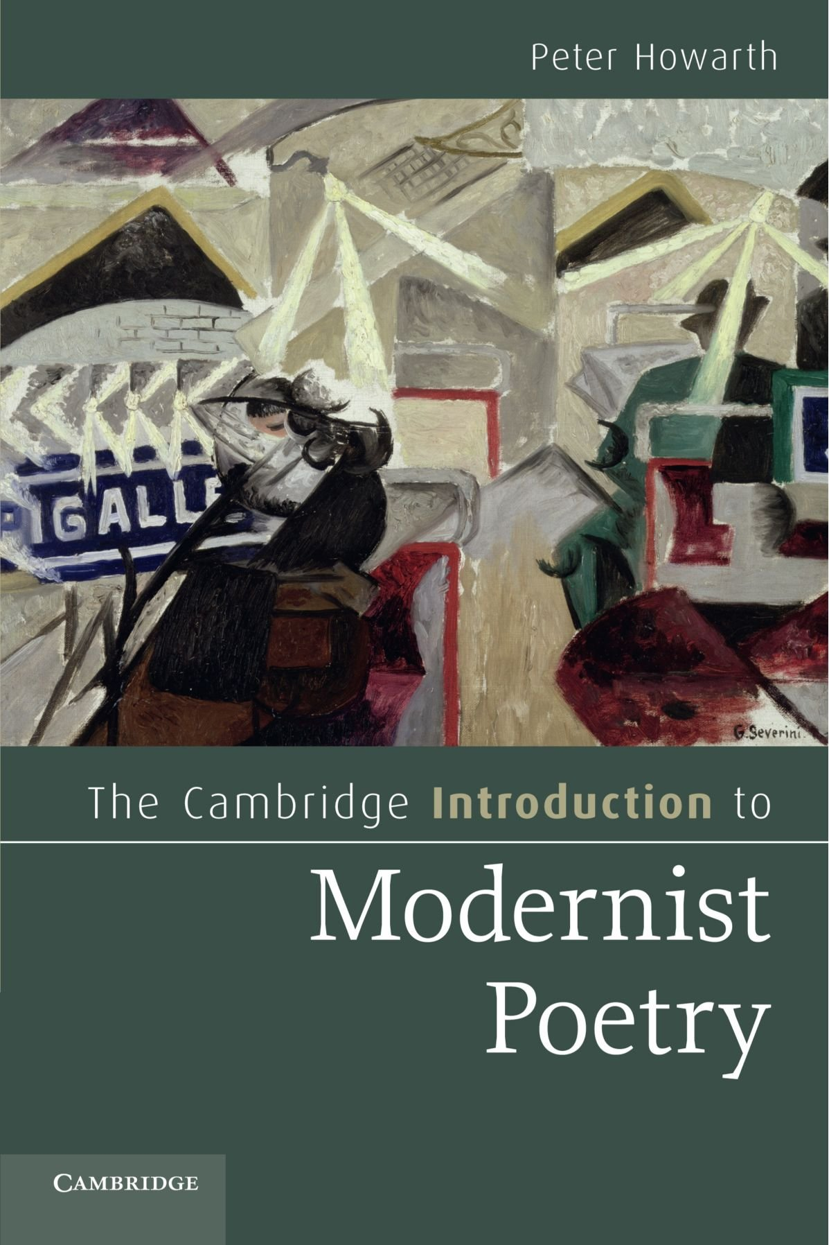 The Cambridge Introduction To Modernist Poetry (cambridge Introductions To  Literature): Peter Howarth: 9780521147859: Amazon: Books